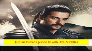 kurulus Osman season 1 episode 10 with Urdu subtitles