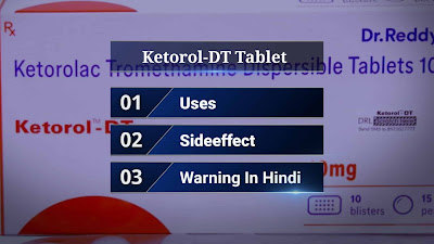 Ketorol-DT Tablet Hindi jankari.