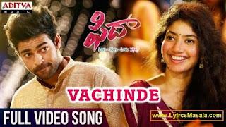 Vachinde Song Lyrics