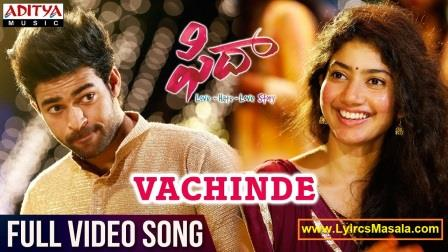 Vachinde Song Lyrics Download [Fidaa] - LyricsMasala