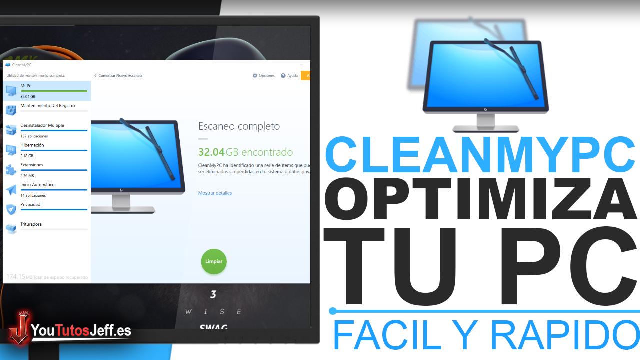 El Mejor Programa para Limpiar tu PC - Descargar CleanMyPc Gratis Español