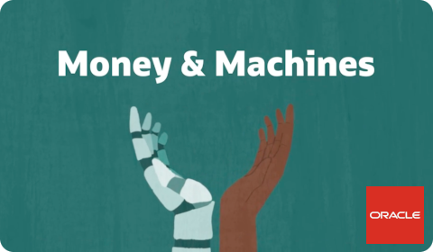 Oracle – Money and Machines