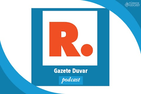 Gazete Duvar Podcast