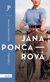 Cyklistka – Osud poslední baronky (Jana Poncarová, nakladatelství Motto)