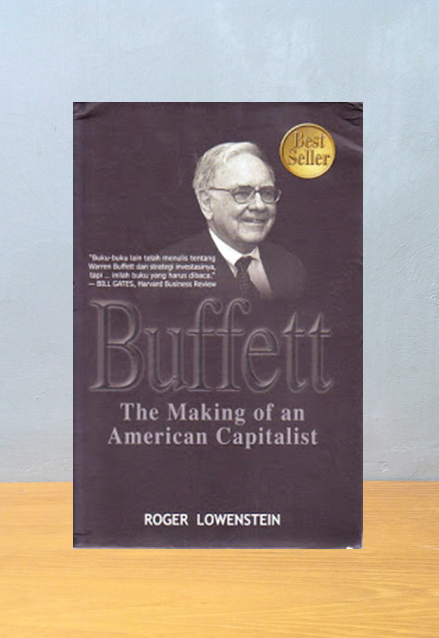 BUFFET: THE MAKING OF AN AMERICAN CAPITALIST, Roger Loweinstein