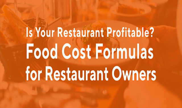 Food Cost Formula – How to Calculate Food Cost Percentage
