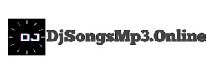 Dj Songs Mp3- Mp3 Song Download, Dj Songs, Remix Songs