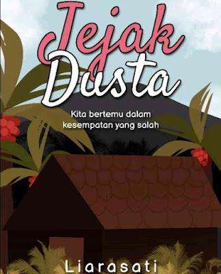 Novel Jejak Dusta Karya Liarasati PDF