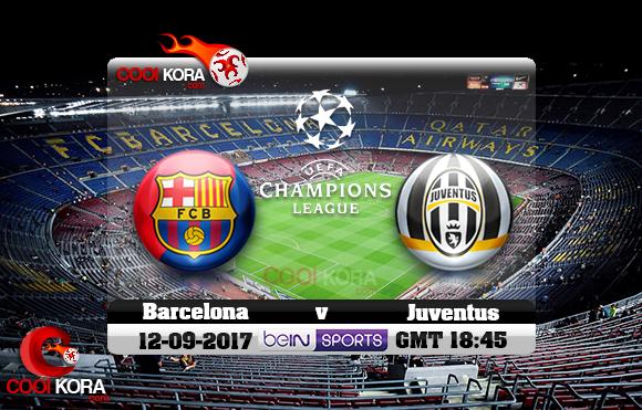 مشاهدة مباراة برشلونة ويوفنتوس اليوم 12-9-2017 في دوري أبطال أوروبا