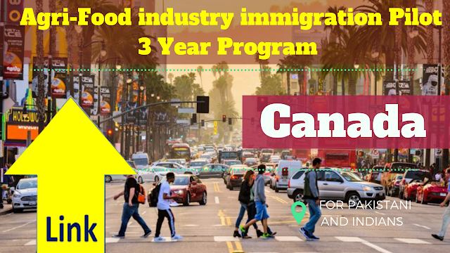 Canada New Launches Agri-Food industry immigration Pilot 3 Year Program