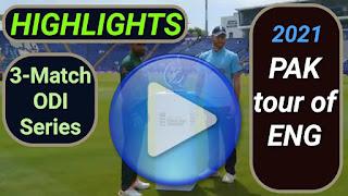 England vs Pakistan ODI Series 2021