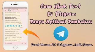 Cara Mengubah Font Di Telegram Tanpa Aplikasi