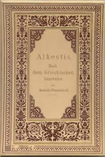Wesendonck, Mathilde: Alkestis. 2. Ausgabe Oldenburg 1898