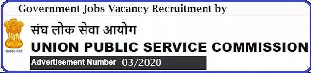 UPSC Government Jobs Recruitment Advt. No. 03/2020