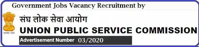 UPSC Government Jobs Recruitment Advt. No. 03/2020