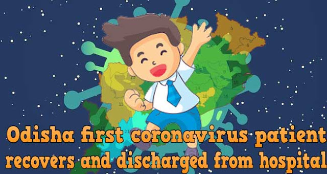 Odisha first coronavirus patient recovers and discharged from hospital