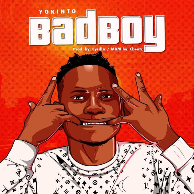 Music : Yokinto - Badboy