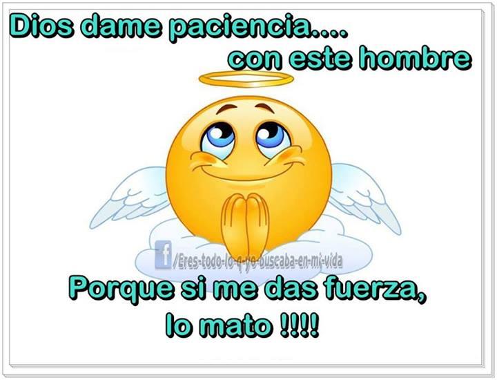 Imagenes Y Frases Facebook Frases De Dios Dame Paciencia