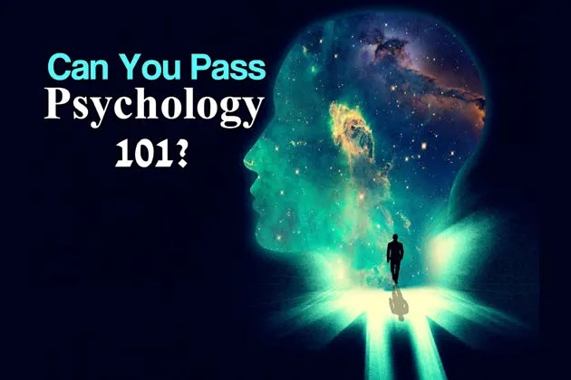 Can You Pass Psychology 101?