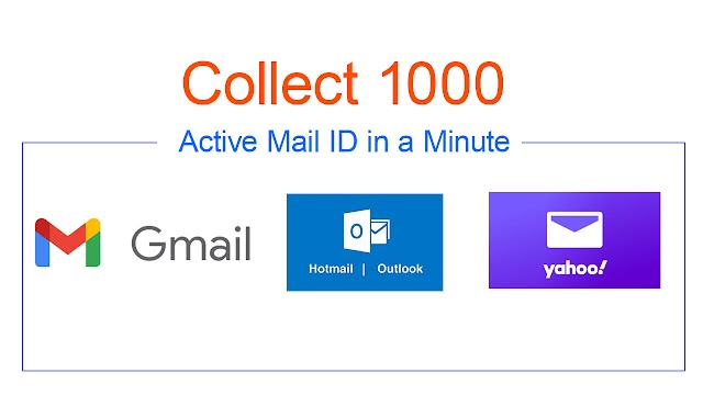 Collect 1000 Active Mail ID in a Minute│How to Collect email addresses from Search engine or Social media ?