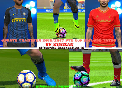 Update Transfer Season 2016/2017(edit.bin with Tatoo) PES 2016 PTE Patch 6.0 By Kimizan