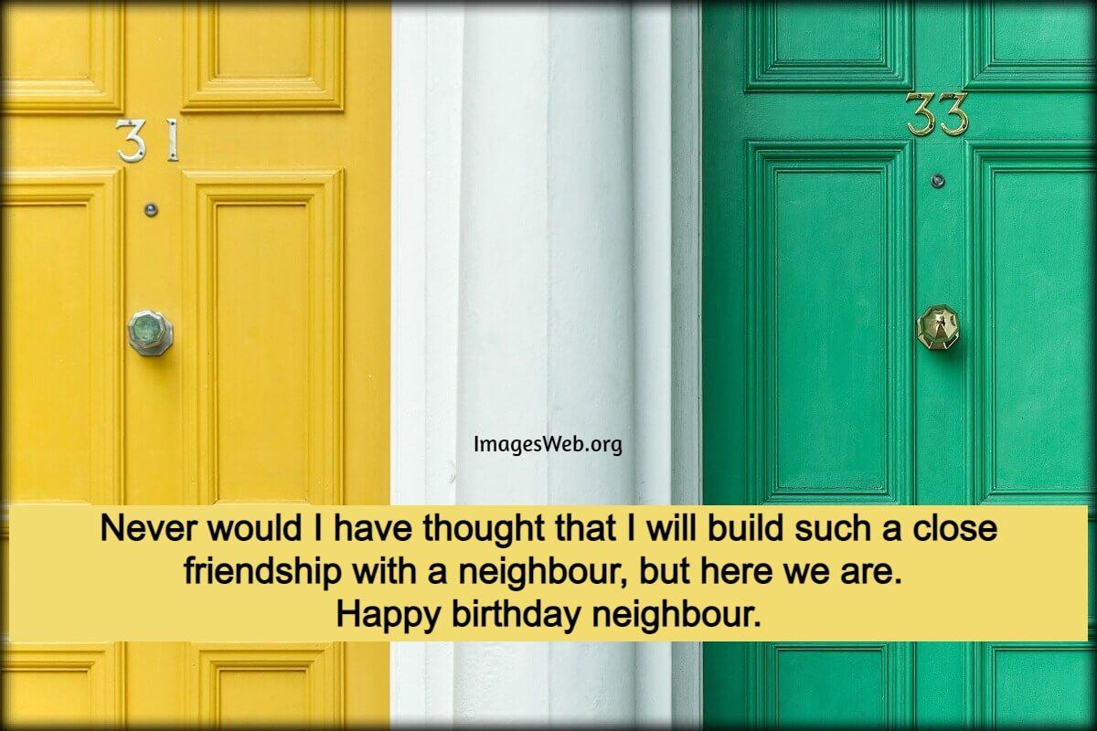 Happy Birthday Wishes for Neighbor