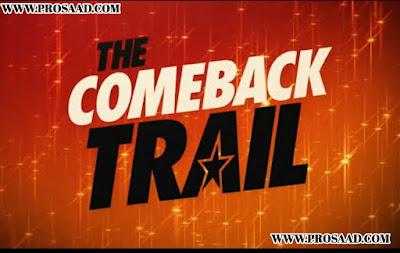 """""""The Comeback Trail"""" (2020) full Movie Cast & crew in hindi"""