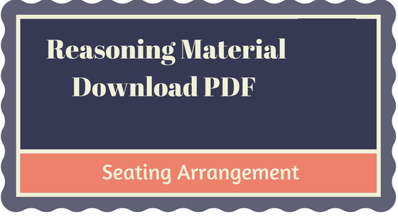 Reasoning Seating Arrangement Notes pdf Download