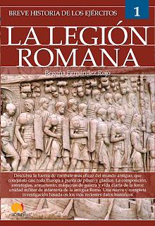 Breve historia de La Legión Romana