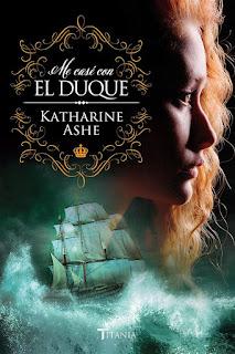 Me casé con el duque | Se busca príncipe #1 | Katharine Ashe