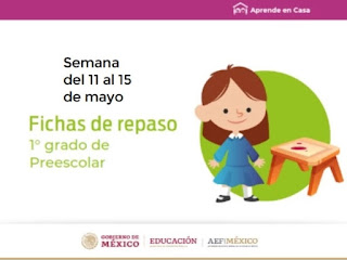 Preescolar Fichas de trabajo para Aprender en Casa de la semana del 11 al 15 de mayo