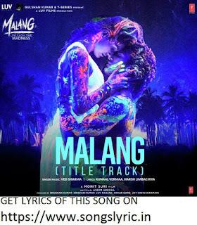 https://www.songslyric.in/2020/01/malang-lyrics.html