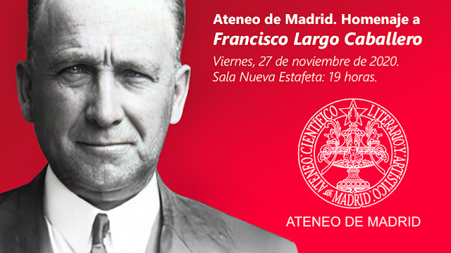 Homenaje a Francisco Largo Caballero