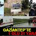 Gaziantep'te sağanak ve dolu kazalara neden oldu: 1 ölü, 21 yaralı