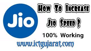 How to increase jio 4g speed - ictgujarat.com