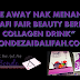"GIVEAWAY NAK MENANG.. ""SAFI FAIR BEAUTY BERRY COLLAGEN DRINK"" BONDEZAIDALIFAH.COM"
