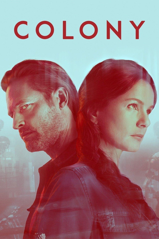 Colony 2018: Season 3 - Full (1/13)