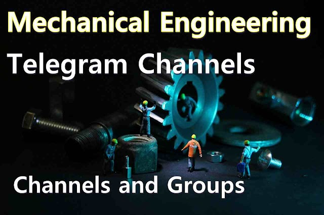 Best Mechanical Engineering Telegram Channels 2020