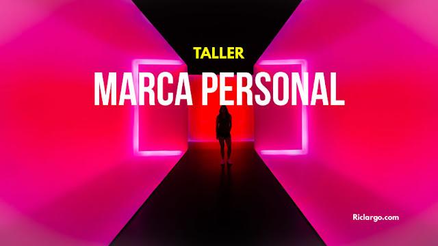 taller-marca-personal-curso-riclargo
