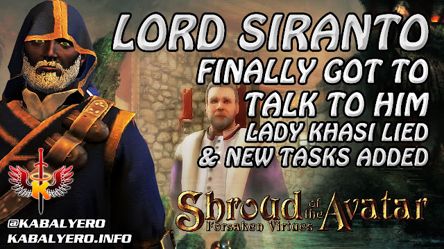 Shroud Of The Avatar Gameplay ★ Finally Talked To Lord Siranto, Lady Khasi Lied & New Tasks Added