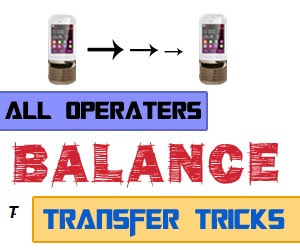 Mobile Balance Transfer Tricks For All Operators