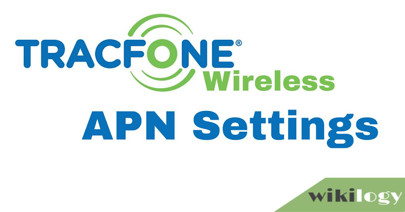 Tracfone Wireless USA APN Settings