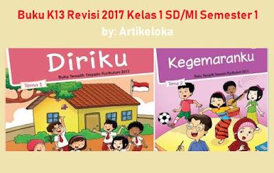 Download Buku K13 Revisi 2017 Kelas 1 SD / MI Semester 1