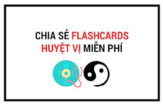 Flashcards huyệt vị y học cổ truyền