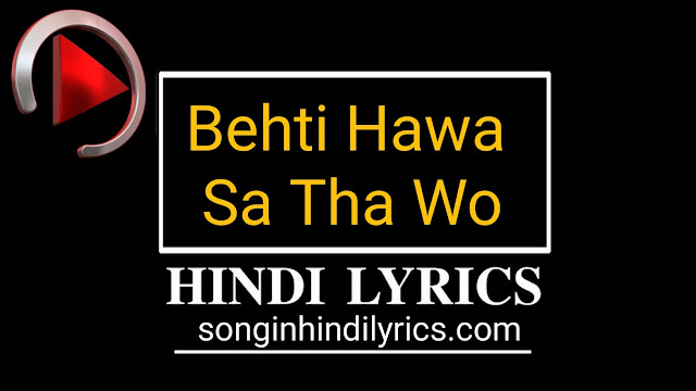 Behti Hawa Sa Tha Wo Lyrics – 3 Idiots | Shaan