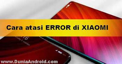 Error Xiaomi 'Sayangnya Proses com.android.systemui Telah berhenti'