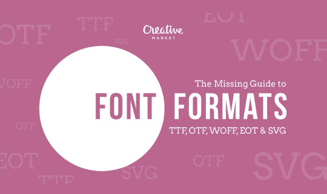 The Missing Guide to Font Formats
