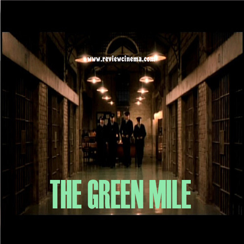 Review Cinema The Green Mile 1999