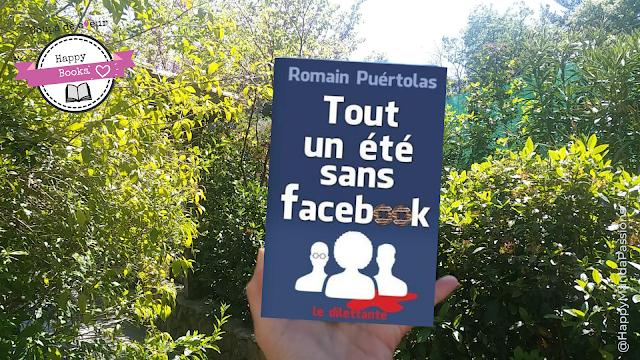 un été sans facebook romain puertolas avis chronique happybook