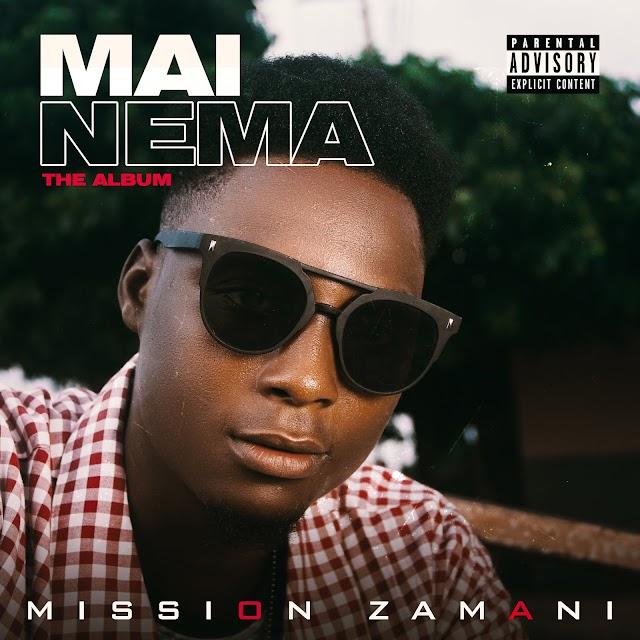 MAI NEMA- MISSION ZAMANI (THE ALBUM)